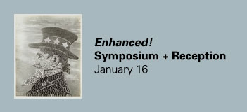 Enhanced! Symposium and Opening Reception on January 16